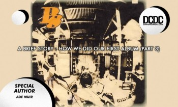 A brief story : How we did our first album (part 3)