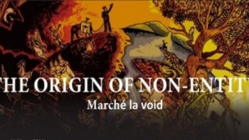 "Album ""The Origin Of Non-Entity"" dari Marche La Void"