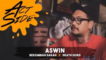 Aswin (Bersimbah Darah x Death Hord)