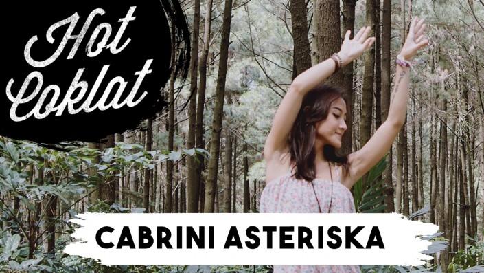 Hot Coklat: Cabrini Asteriska