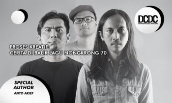 Proses Kreatif: Cerita di Balik Lagu Nongkrong 70