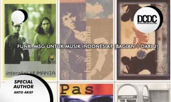 Funk. MSG Untuk Musik Indonesia? (Bagian 1 dari 2)