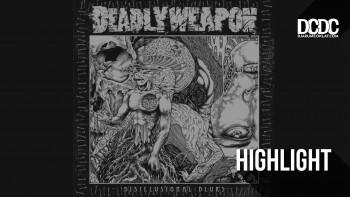 CD Review : Rentetan Kekacauan Berbalut Kegelapan, Ada Dalam Album Penuh Deadly Weapon