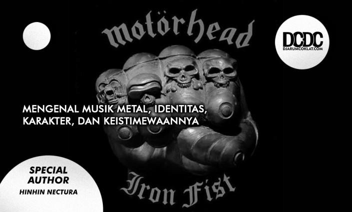 Mengenal Musik Metal, Identitas, Karakter, dan Keistimewaannya