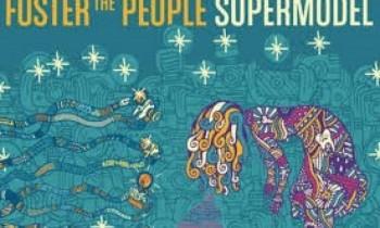 'Supermodel' Foster The People Rilis 18 Maret