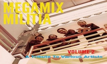 MEGAMIX MILITIA VOL. 2: A Tribute To Various Artists
