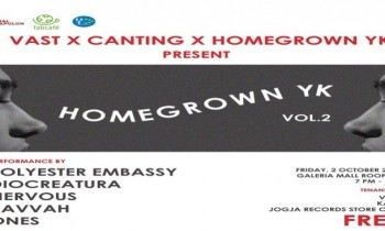 VAST x Homegrown YK Vol. 2 Hadirkan Polyester Embassy, Nervous, Diocreatura dan Kavvah