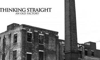 Single Thinking Straight Dari An Old Factory Lebih Modern