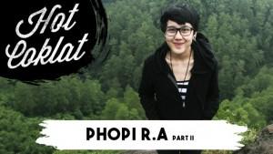 HotCoklat Phopi R.A (Lose It All) part 1