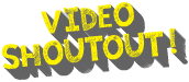 Video Shout