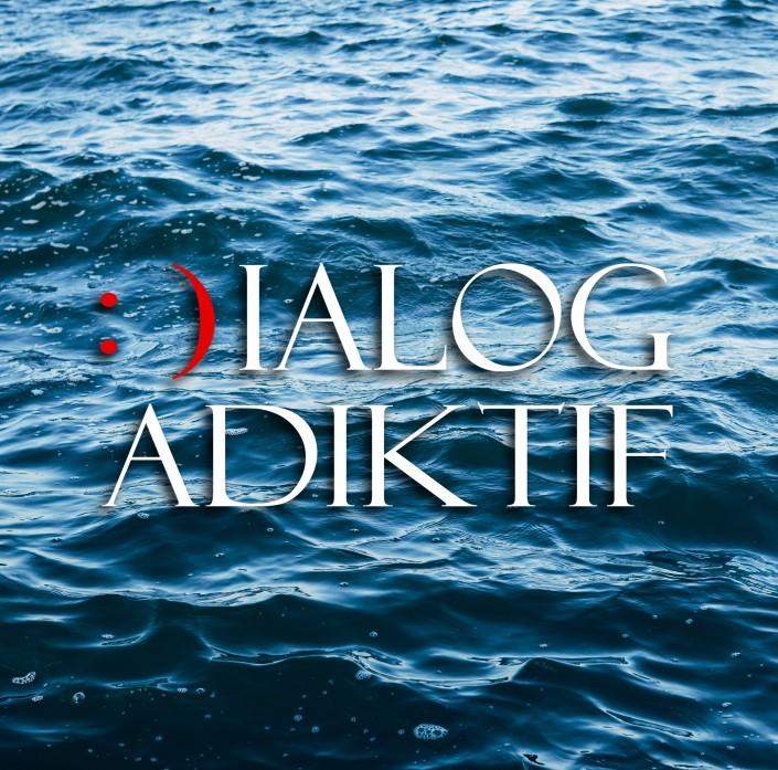 Dialog Adiktif