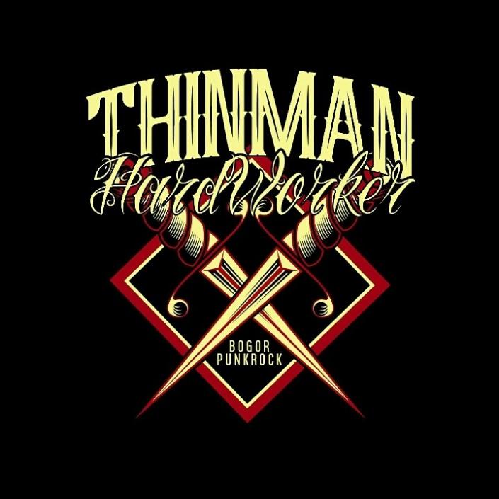 Thinman Hard Worker