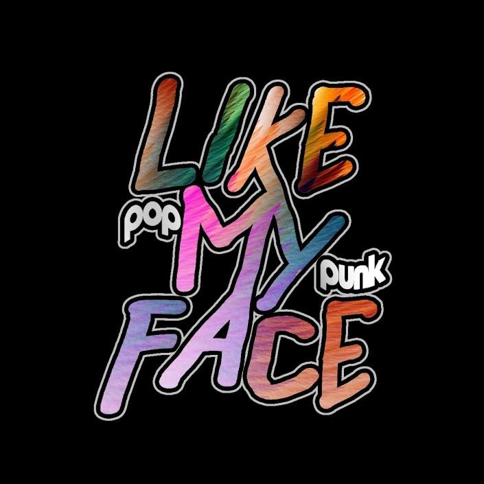 LIKE MY FACE