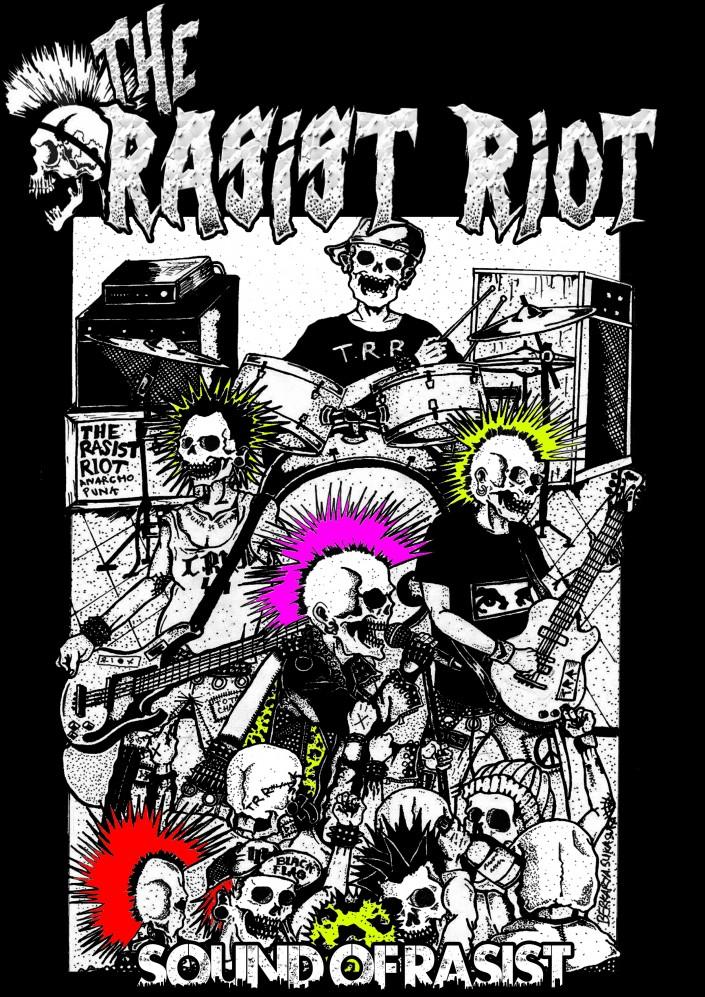 T.R.R ( THE RASIST RIOT )