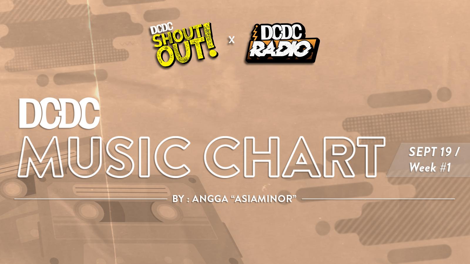 DCDC Music Chart - #1st Week of September 2019