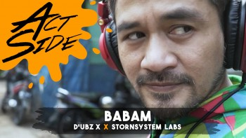 ACTSIDE: Babam (D'Ubz x Stornsystem Labs)