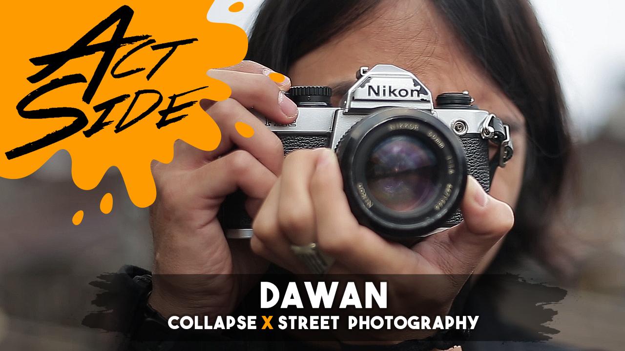 Dawan (Collapse x Street Photography)