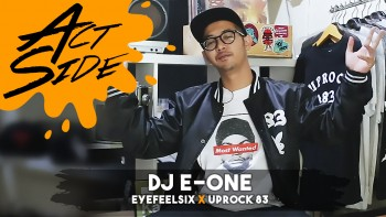 DJ E-One (EyeFeelSix x Uprock 83)