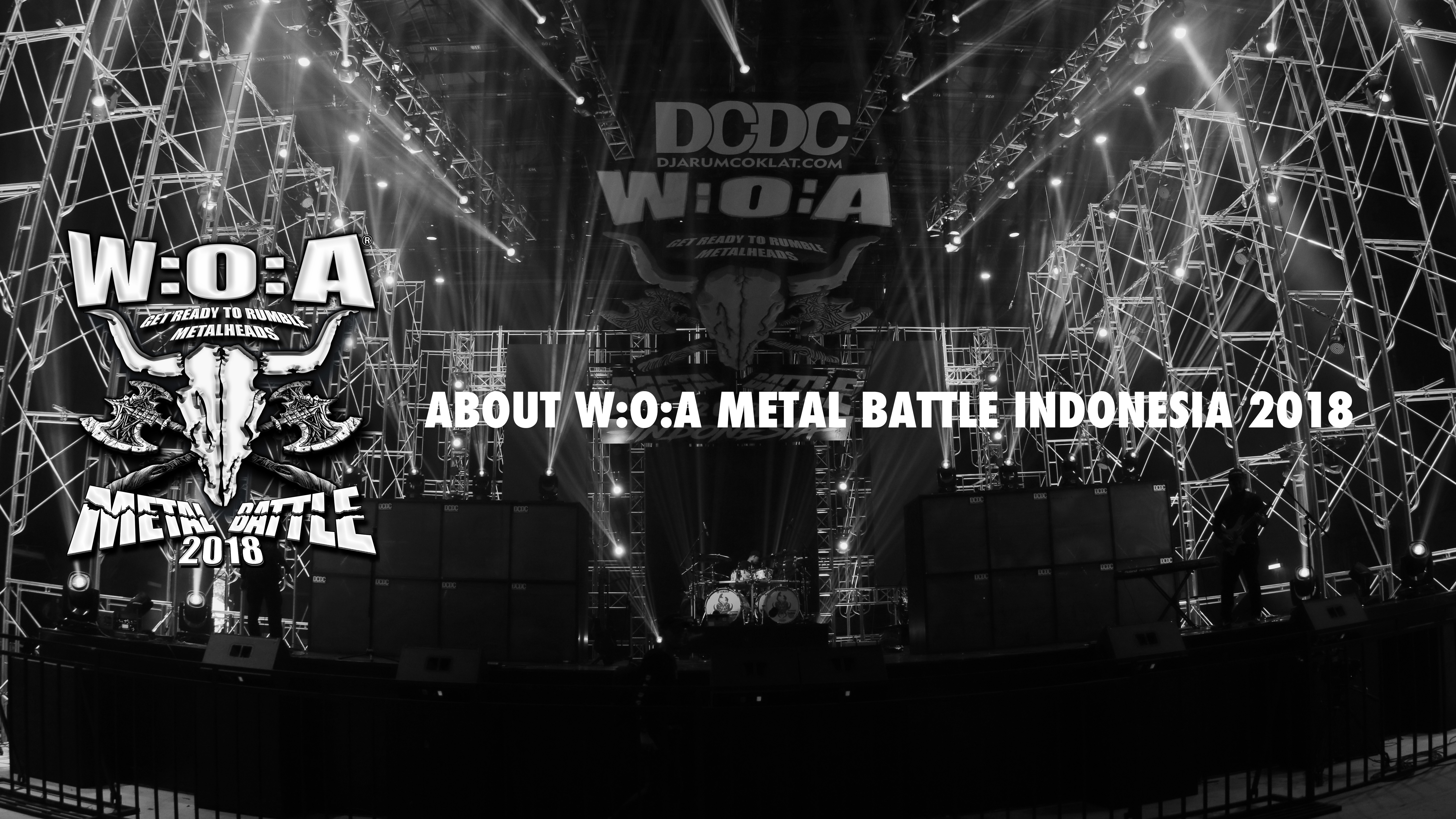 ABOUT W:O:A METAL BATTLE INDONESIA 2018