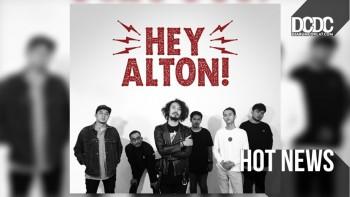 Hey Alton Persembahkan Lagu Untuk Mendiang Sahabatnya