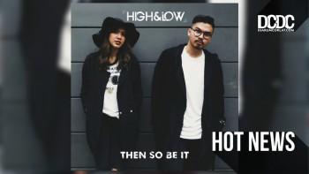 High & Low, Duo Musikal Yang Siap Ramaikan Ranah Musik Tanah Air