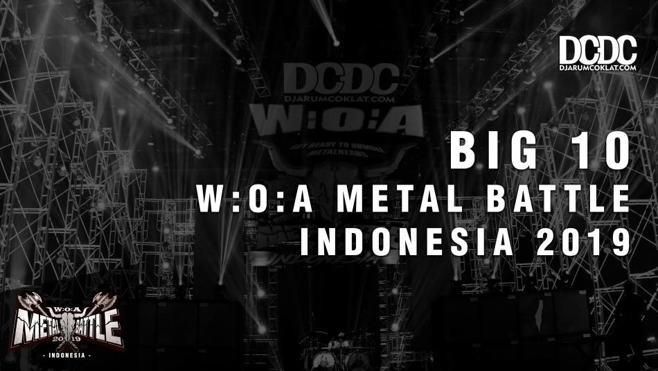 Finalis 10 Besar W:O:A Metal Battle Indonesia 2019 Resmi Diumumkan!