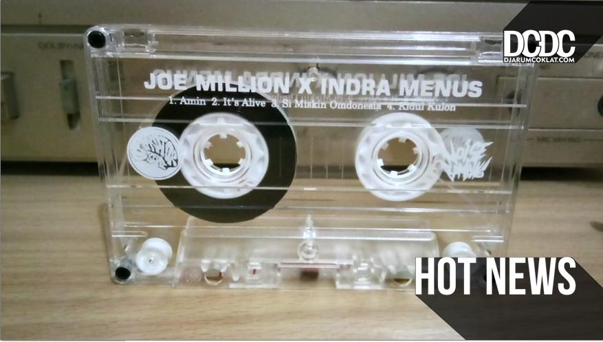 Sambut Cassette Store Day Dengan 'Muntahan' Berbahaya Dari Joe Million dan Indra Menus