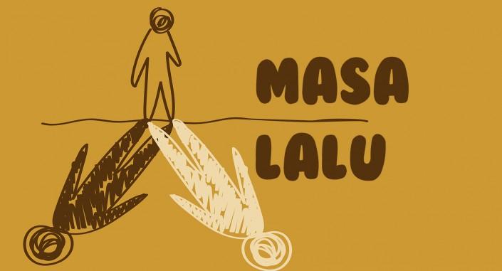 Quotes: Masa Lalu