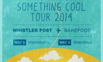 THIS IS FOR SOMETHING COOL TOUR 2014