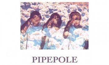 Pipepole Munculkan Single Keduanya
