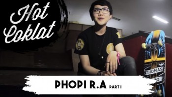 HotCoklat Phopi R.A (Lose It All) part 2